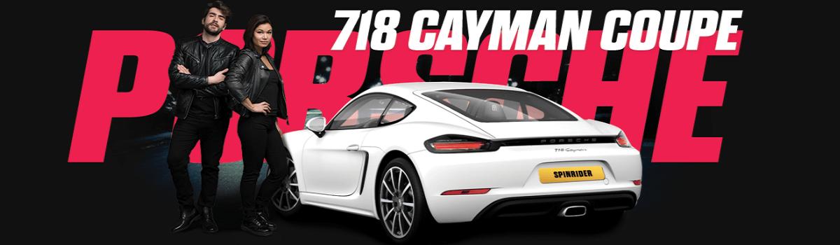 Spin Rider Porsche Cayman Coupe