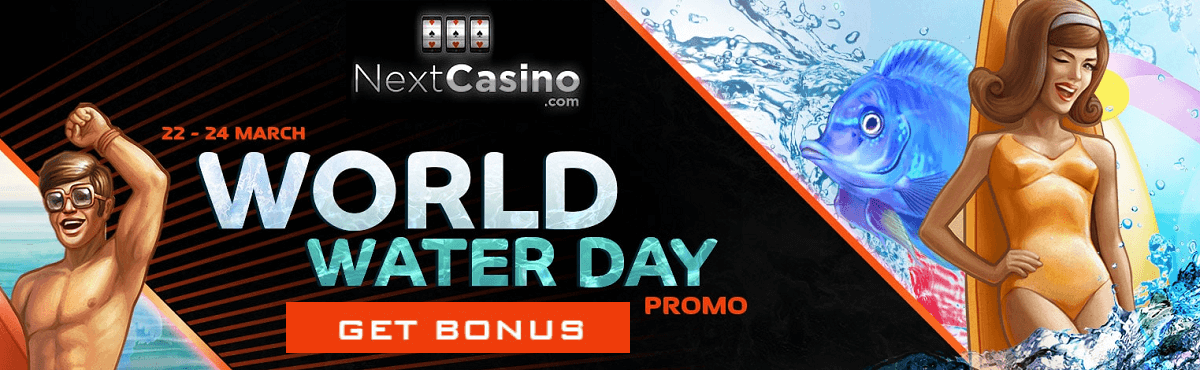 World Water Promo Next Casino